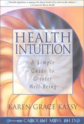 9781568385631: Health Intuition: A Simple Guide to Greater Well-being