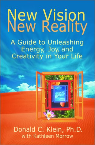 9781568385761: New Vision, New Reality: A Guide to Unleashing Energy, Joy, and Creativity in Your Life