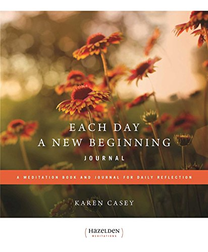 Each Day a New Beginning: A Meditation Book and Journal for Daily Reflection (Hazelden Meditations)...