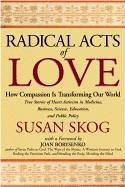 9781568387307: Radical Acts of Love: How Compassion Is Transforming Our World
