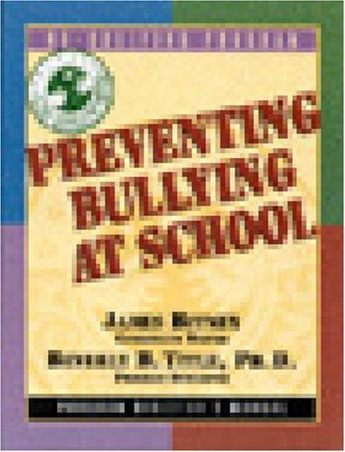 Preventing Bullying At School : Teacher's Manual Grades 6-8: Bitney, James : Title, Beverly B.