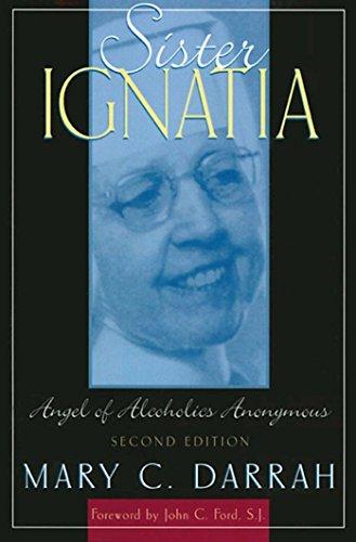9781568387468: Sister Ignatia: Angel of Alcoholics Anonymous
