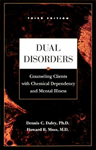 Dual Disorders: Counseling Clients with Chemical Dependency and Mental Illness (Paperback): Dennis ...