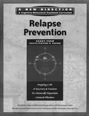 Relapse Prevention Facilitator's Guide: Short Term (New Direction - A Cognitive Behavioral ...