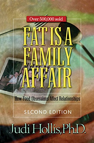 9781568389806: Fat Is a Family Affair: How Food Obsessions Affect Relationships