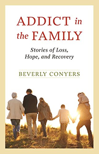 9781568389998: Addict in the Family: Stories of Loss, Hope, and Recovery