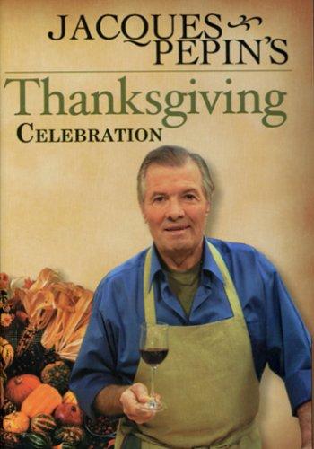 9781568392103: Jacques Pepin's Thanksgiving Celebration