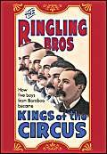 9781568392622: Ringling Brothers: Kings of the Circus