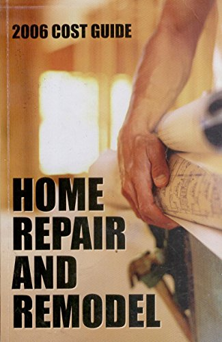9781568421599: Home Repair and Remodel 2006 Cost Guide