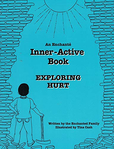 Exploring Hurt: An Enchante inner-Active Book