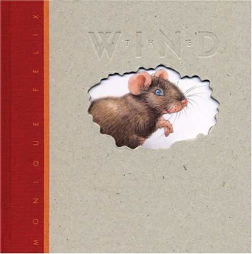 9781568460734: The Wind (Mouse Books)