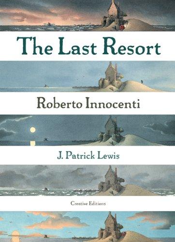 The Last Resort (New York Times Best Illustrated Books (Awards)) (New York Times Best Illustrated ...