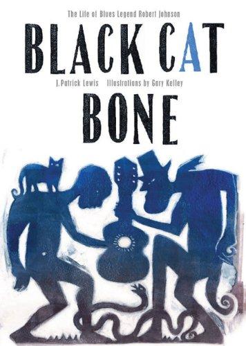Black Cat Bone: Lewis, J. Patrick