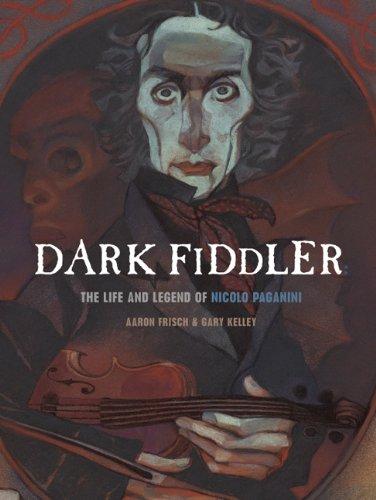 Dark Fiddler (Creative Editions): Frisch, Aaron