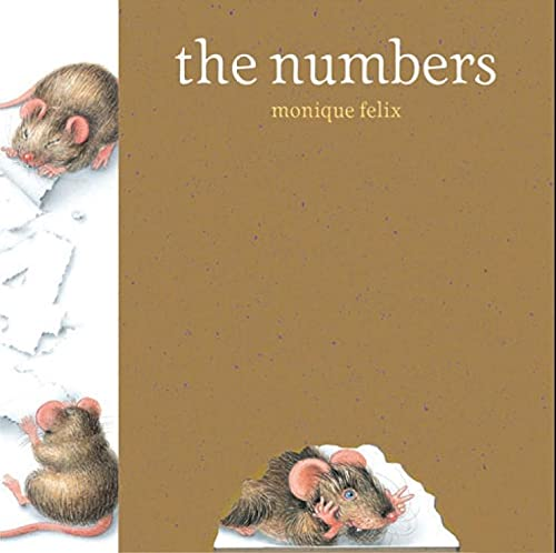 Mouse Book: The Numbers (Mouse Books): Felix, Monique