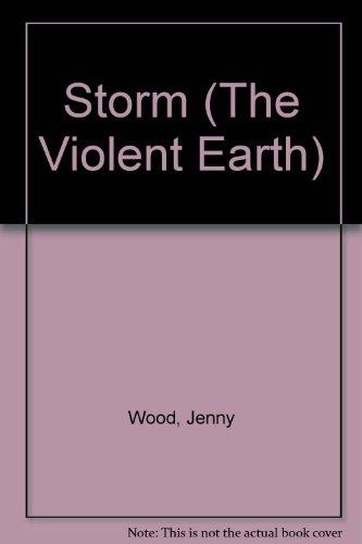 Storm (The Violent Earth): Wood, Jenny