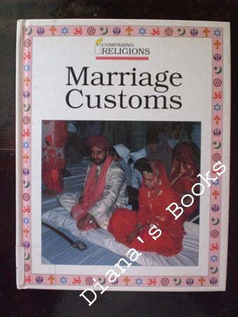 9781568470337: Marriage Customs (Comparing Religions)