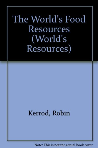 9781568471082: The World's Food Resources (World's Resources)