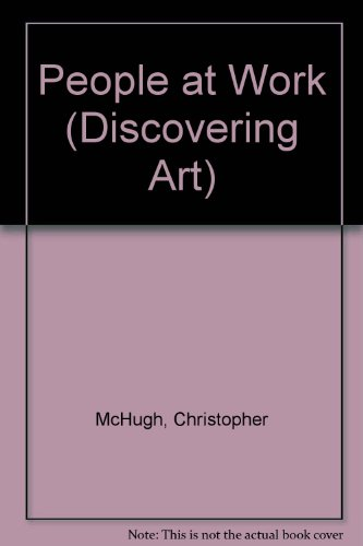 9781568471112: People at Work (Discovering Art)