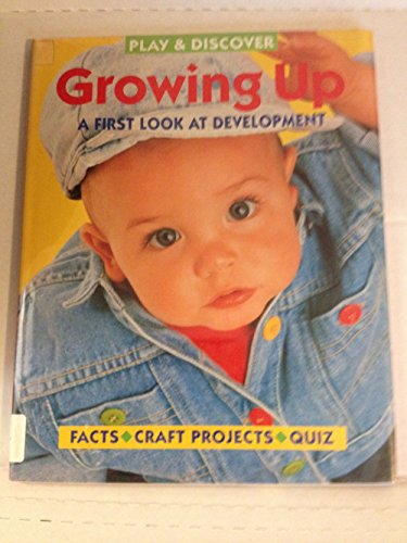 9781568471440: Growing Up (Play & Discover)