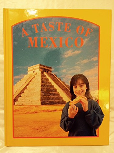 9781568471860: A Taste of Mexico (Food Around the World)