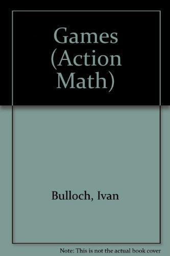 9781568472317: Games (Action Math)