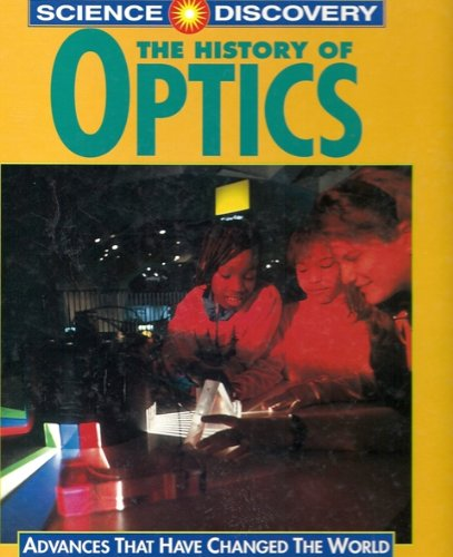 The History of Optics (Science Discovery): Gill Lloyd