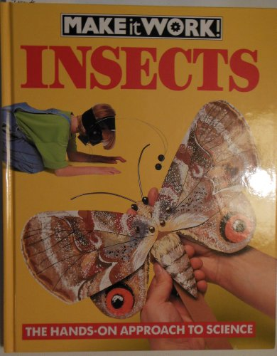 Insects (Make It Work!): Baker, Wendy, Haslam,