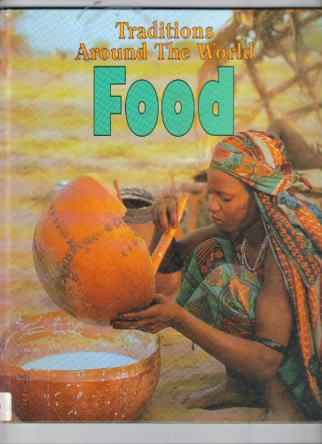 9781568473468: Food (Traditions Around the World)