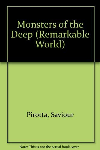 9781568473673: Monsters of the Deep (Remarkable World of)
