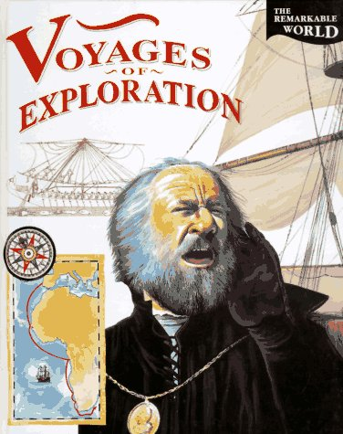 9781568473680: Voyages of Exploration (Remarkable World)