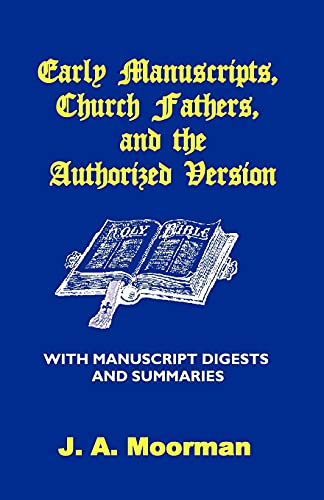 9781568480480: Early Manuscripts, Church Fathers and the Authorized Version with Manuscript Digests and Summaries
