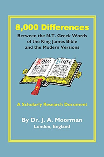 9781568480541: 8,000 Differences Between the N.T. Greek Words of the King James Bible and the Modern Versions