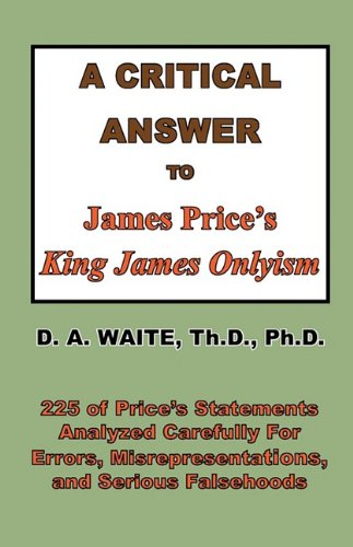 9781568480633: A Critical Answer to James Price's King James Onlyism