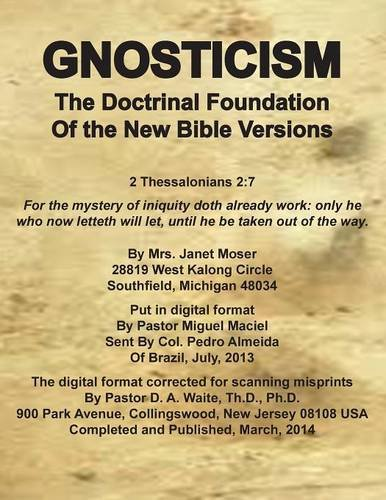 9781568480992: Gnosticism the Doctrinal Foundation of the New Bible Versions