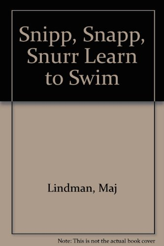 9781568490069: Snipp, Snapp, Snurr Learn to Swim