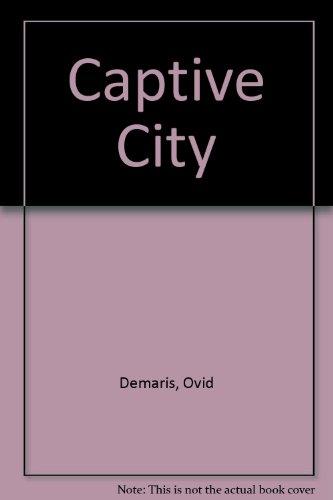 9781568490144: Captive City