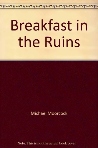 9781568490861: Breakfast in the Ruins