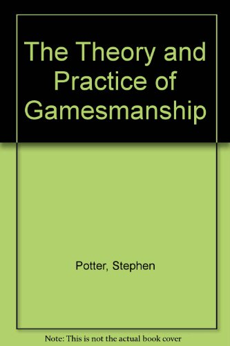 9781568490946: The Theory & Practice of Gamesmanship
