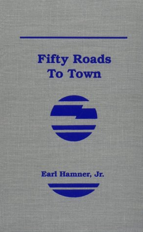 9781568491004: Fifty Roads to Town