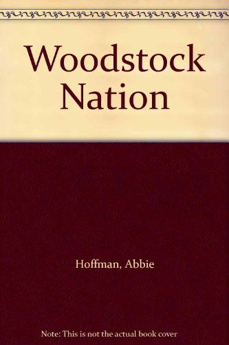 9781568491042: Woodstock Nation