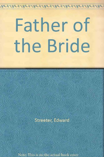 9781568491363: Father of the Bride