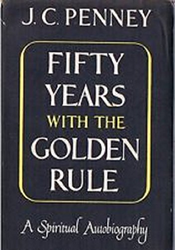 9781568491622: Fifty Years With the Golden Rule