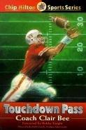 9781568491820: Touchdown Pass (Chip Hilton Sports)