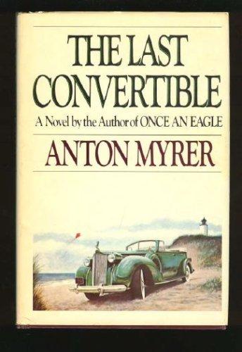 9781568492407: The Last Convertible: A Novel