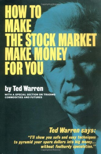 9781568493572: How to Make the Stock Market Make Money for You