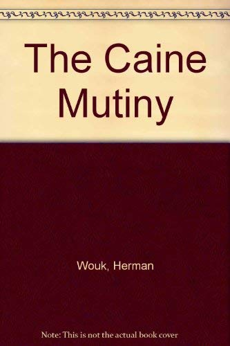 The Caine Mutiny: Herman Wouk