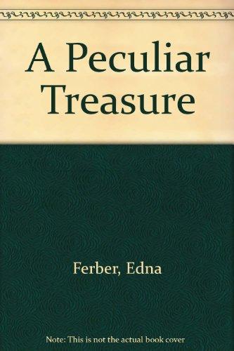 9781568494920: A Peculiar Treasure
