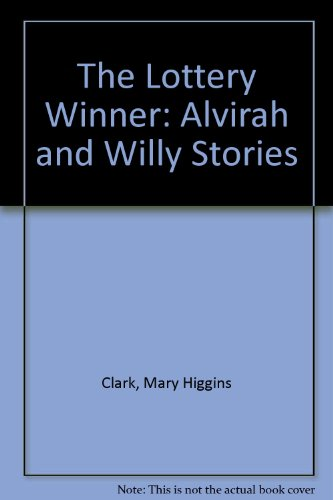 9781568495880: The Lottery Winner: Alvirah and Willy Stories