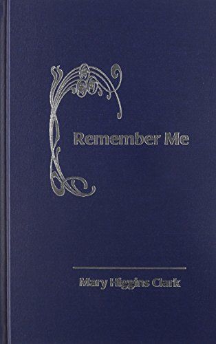 Remember Me (1568495897) by Mary Higgins Clark